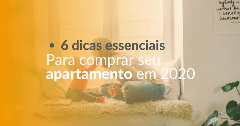 dicas para comprar apartamento em 2020