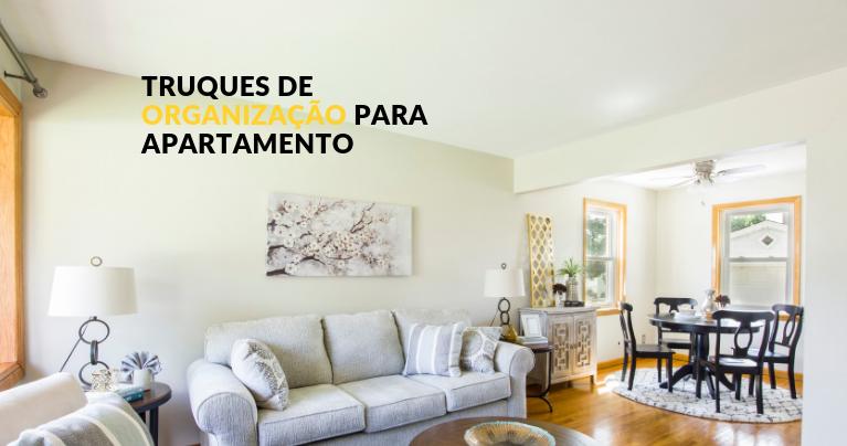truques de organização para seu apartamento
