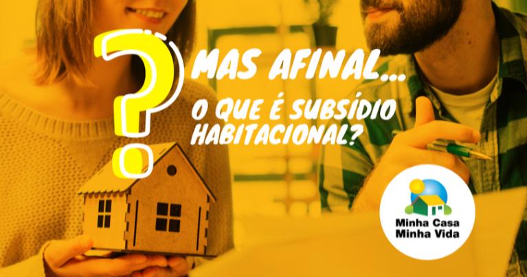 o que é subsídio habitacional